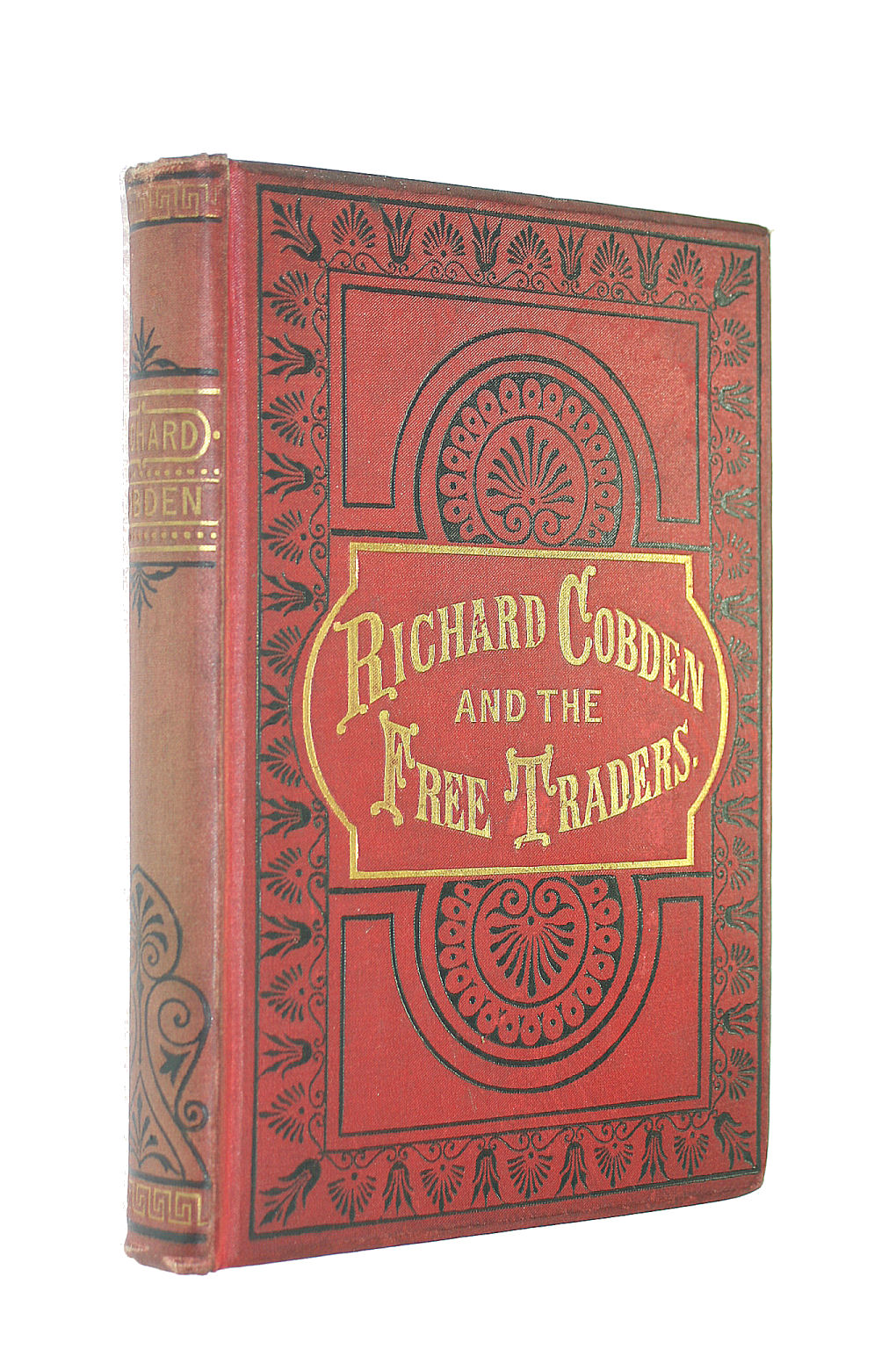 Image for Richard Cobden and the Free Traders / by Lewis Apjohn