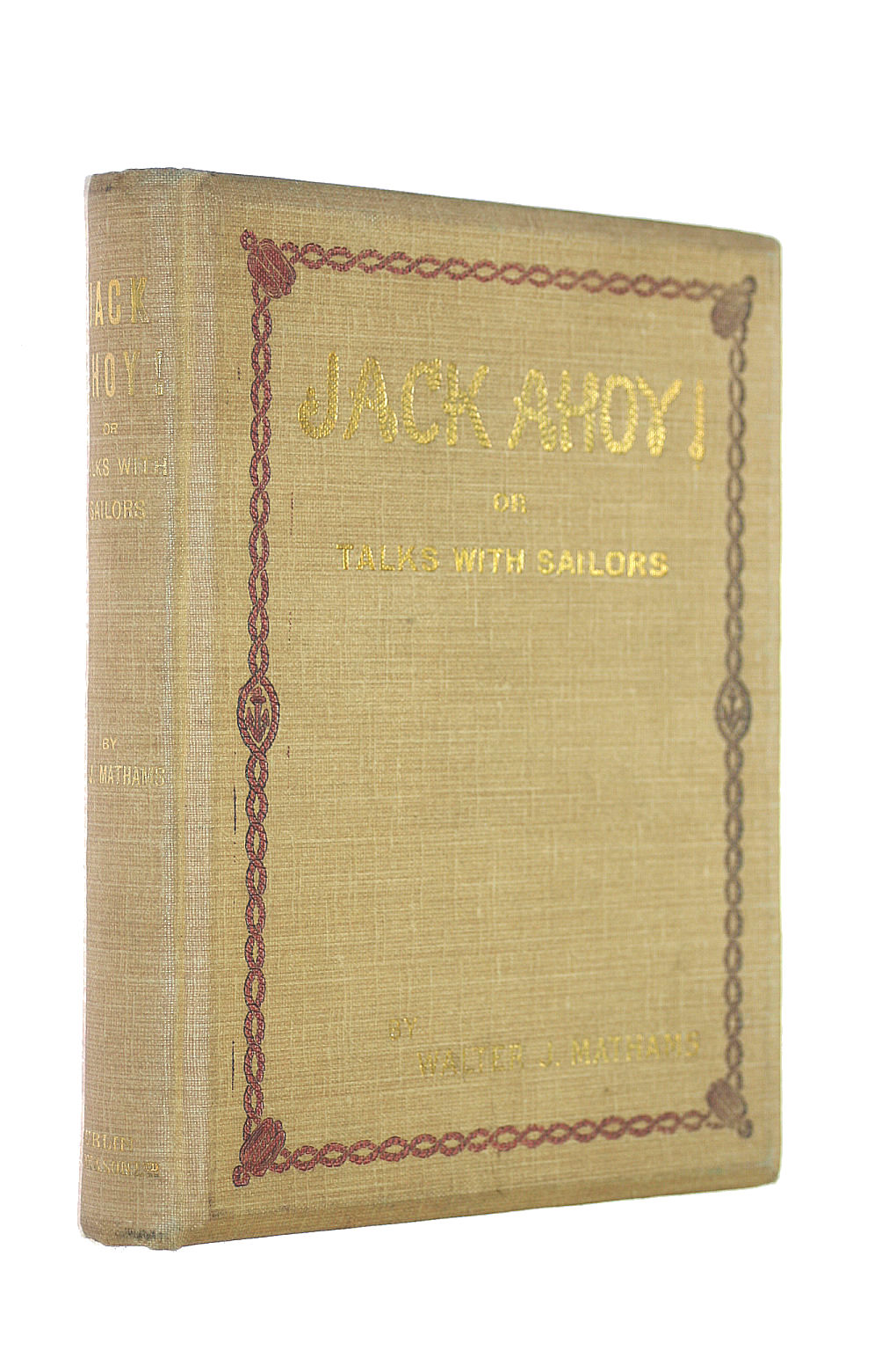 Image for Jack ahoy! or, Talks with sailors: [Short essays]