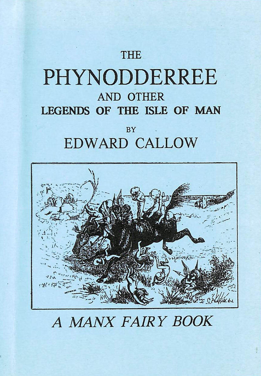 Image for Phynnodderree and Other Legends of the Isle of Man: Manx Fairy Book