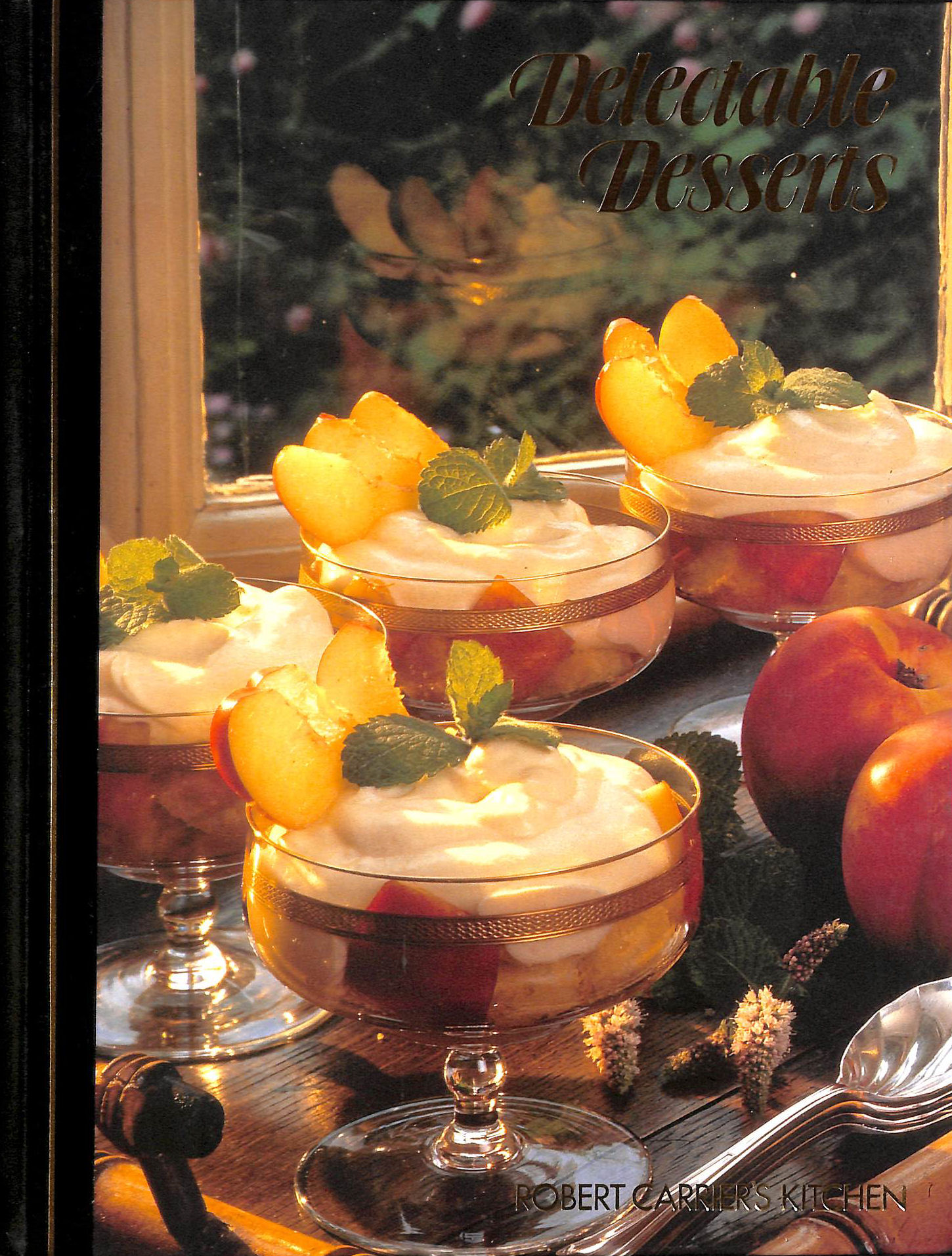 Image for Delectable Desserts - Robert Carrier's Kitchen