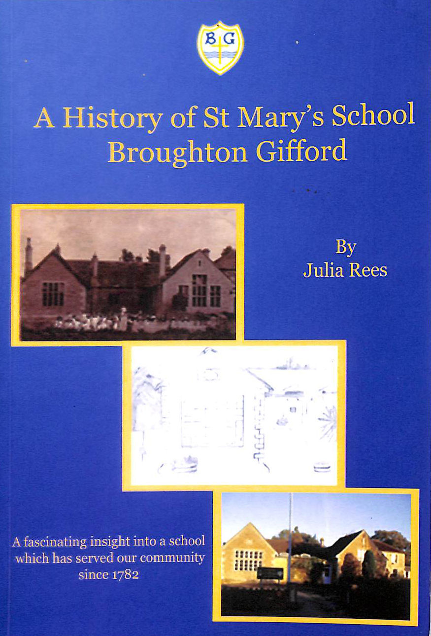 Image for A History of St Mary's School Broughton Gifford