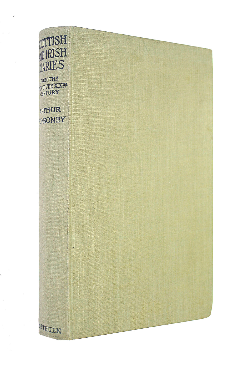 Image for Scottish and Irish Diaries, from the sixteenth to the nineteenth century. With an introduction