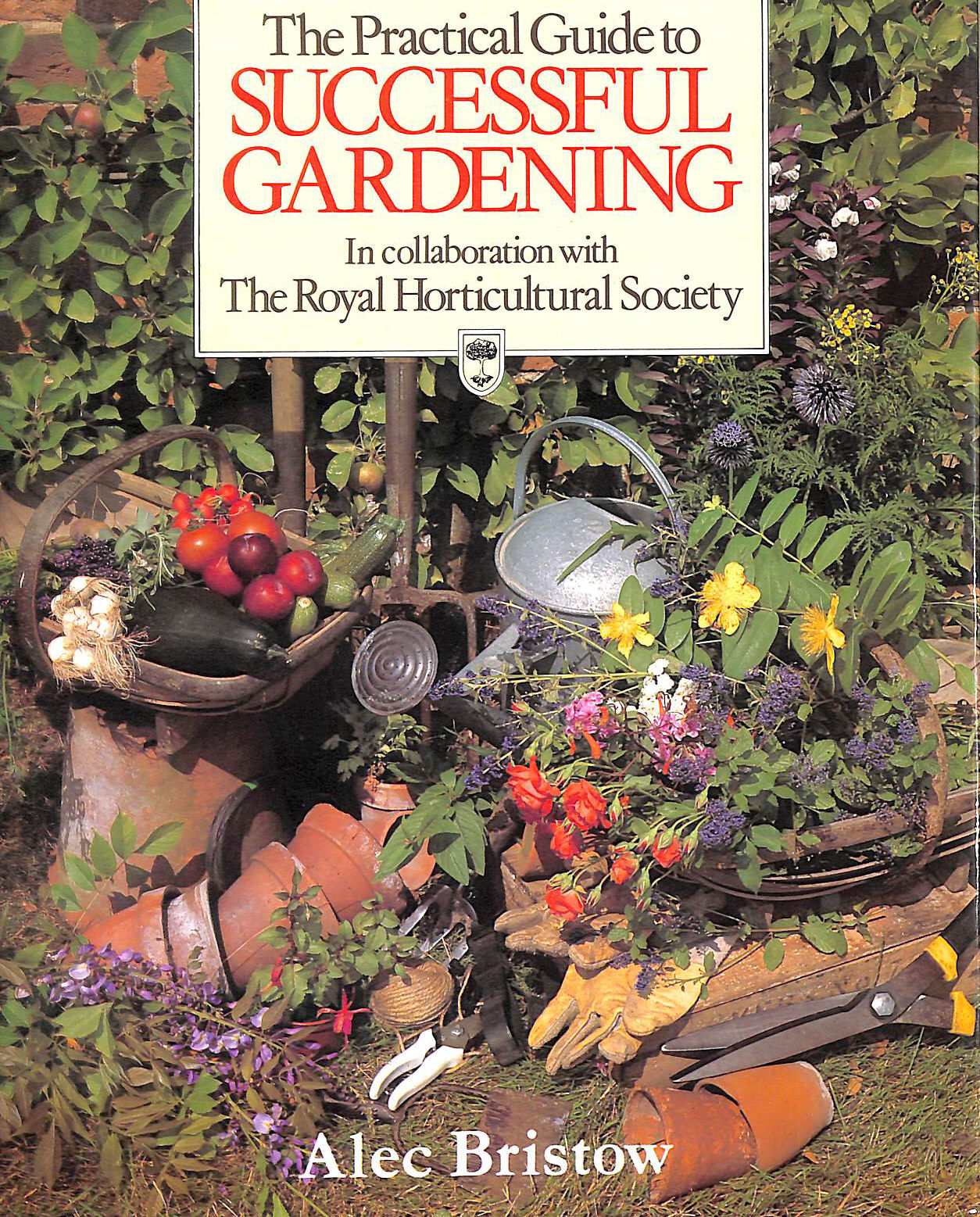 Image for The Practical Guide To Successful Gardening