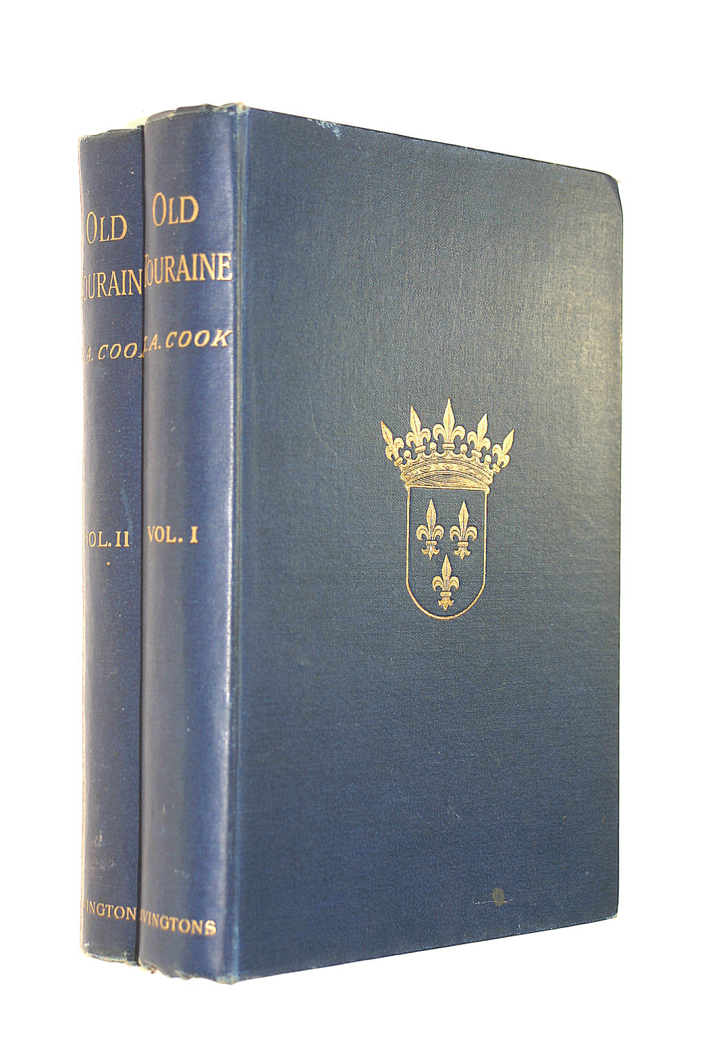 Image for Old Touraine : the Life and History of the Chateaux of the Loire / by Theodore Andrea Cook