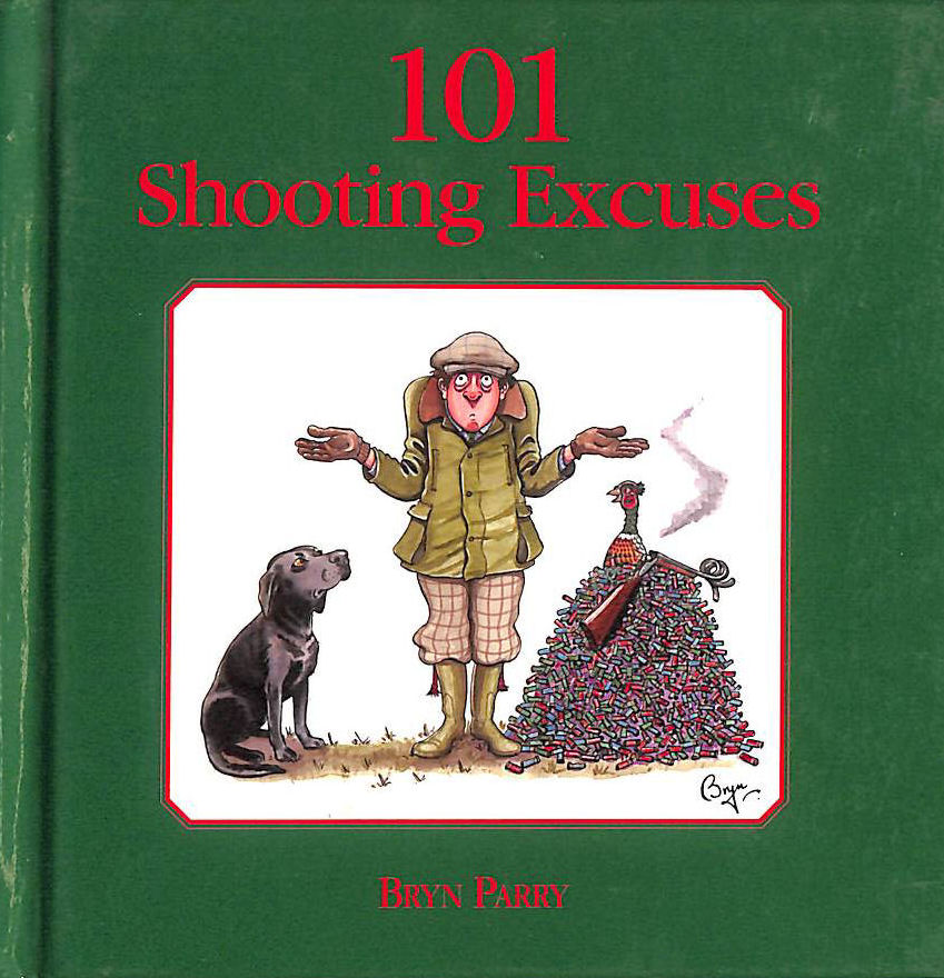 Image for 101 Shooting Excuses: The perfect gift for the imperfect shot