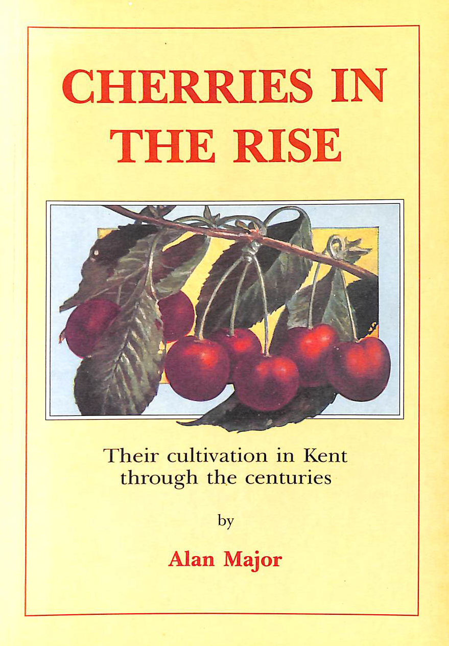 Image for Cherries in the Rise: Cherry Cultivation in Kent