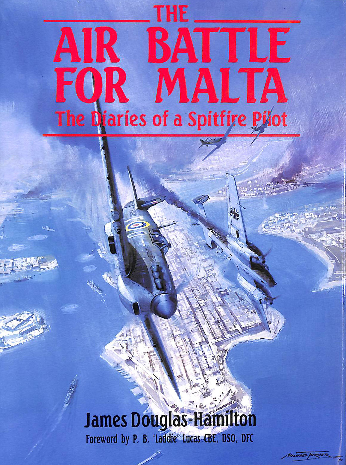 Image for Air Battle for Malta: Diaries of a Spitfire Pilot