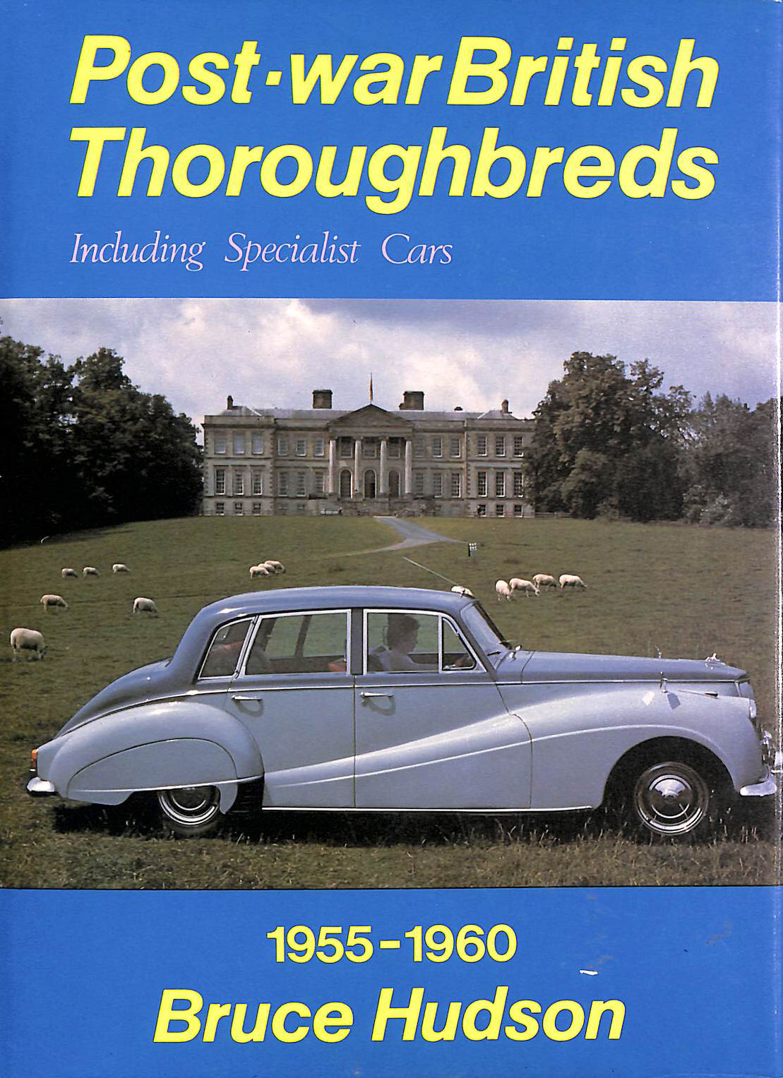 Image for Postwar British Thoroughbreds and Specialist Cars, 1955-60 (A Foulis motoring book)