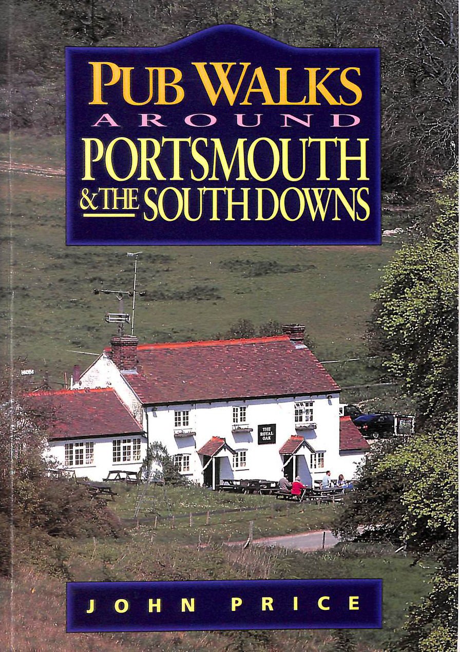 Image for Pub Walks Around Portsmouth and the South Downs