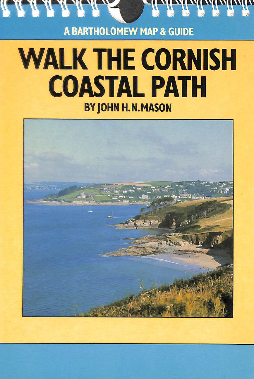 Image for Walk the Cornish Coastal Path (A Bartholomew map & guide) by John H.N. Mason (1989-05-11)