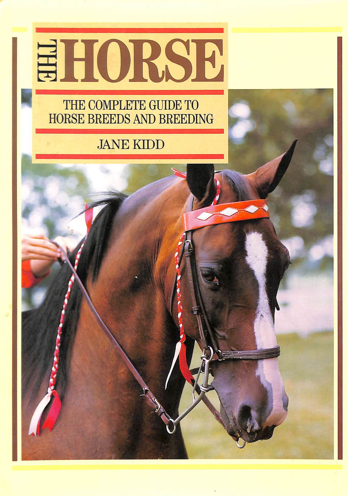 Image for The Horse, The: Complete Guide to Horse Breeds and Breeding