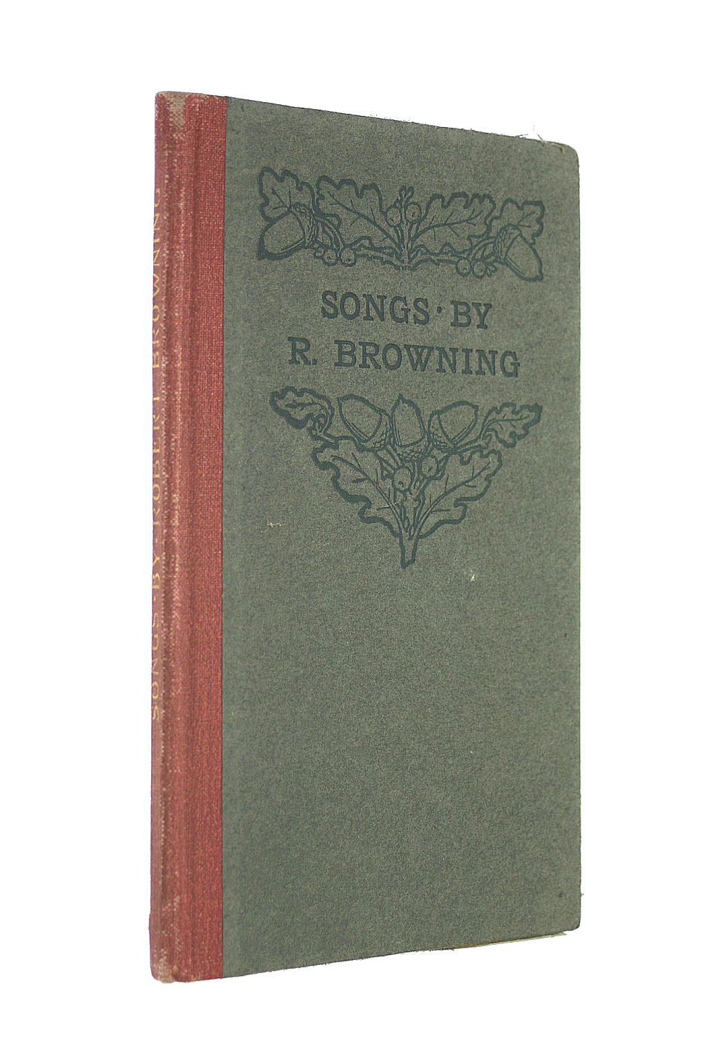 Image for Songs Selected From The Works Of Robert Browning