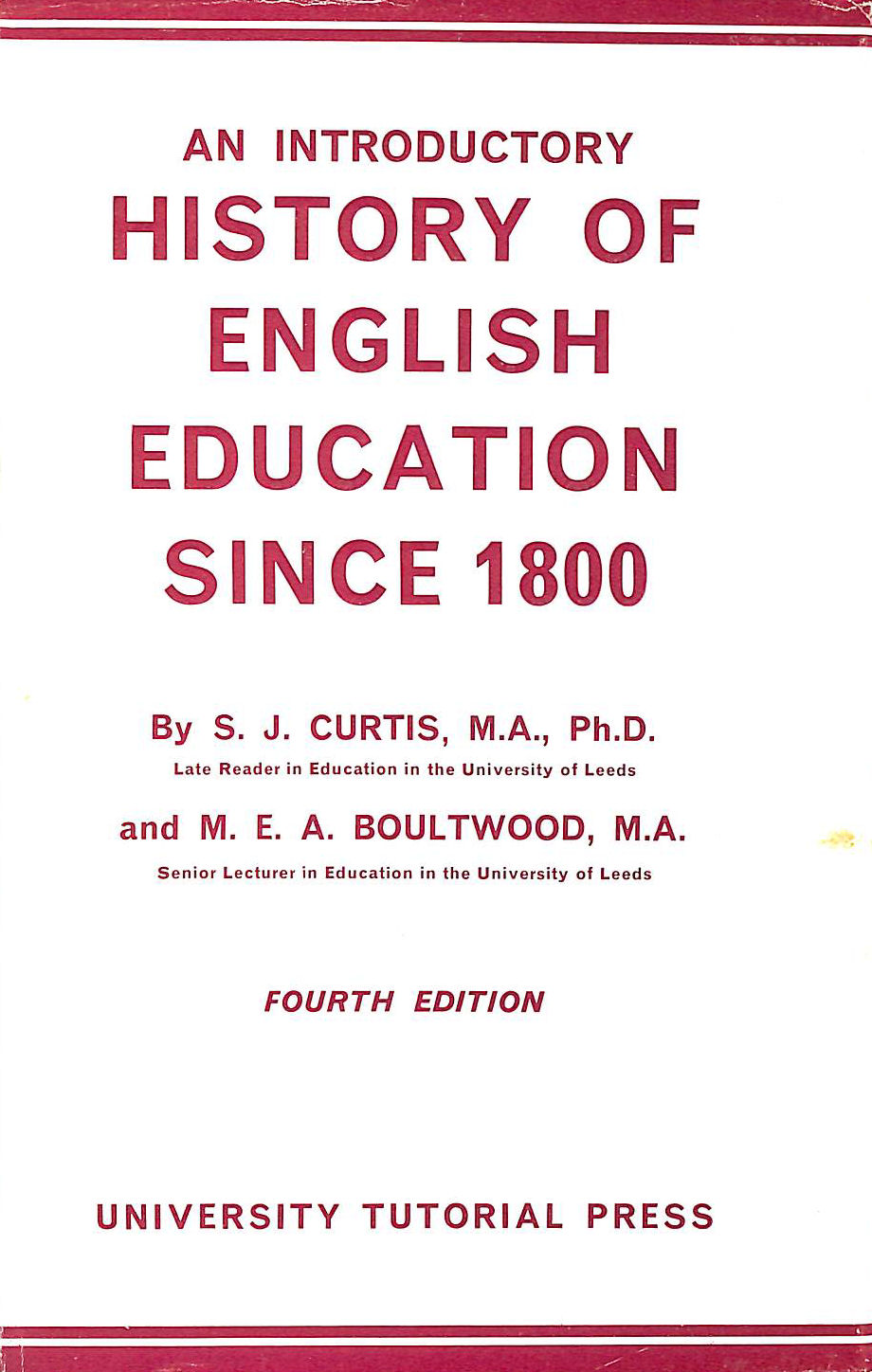 Image for An Introductory History of English Education Since 1800