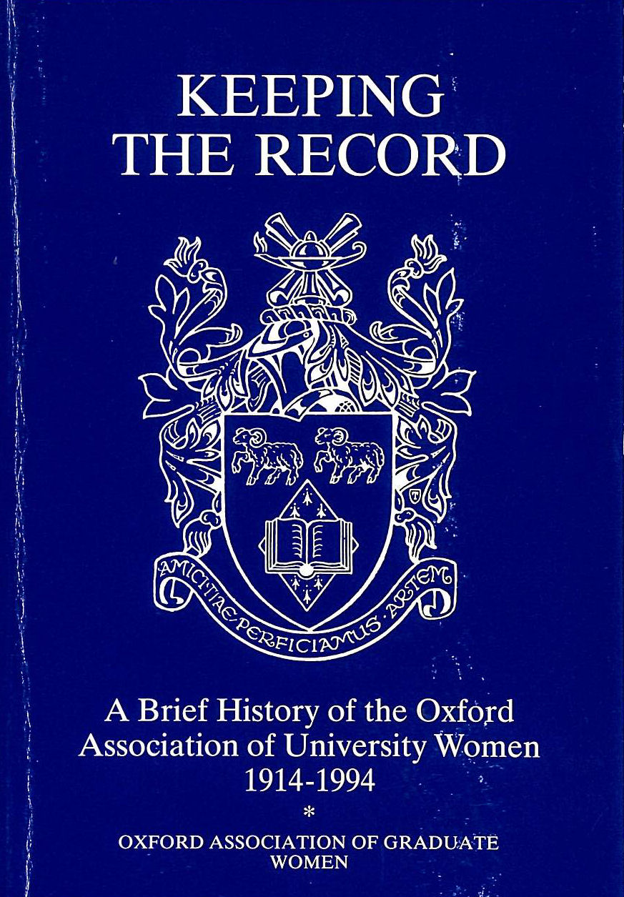 Image for Keeping the Record: Brief History of the Oxford Association of University Women, 1914-1994