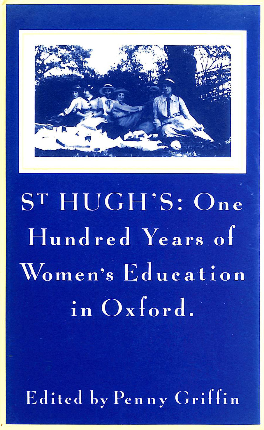 Image for St Hugh's: One Hundred Years of Women's Education in Oxford