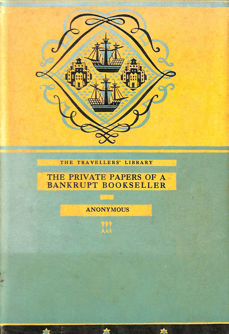 Image for The Travellers' Library. The Private Papers of a Bankrupt Bookseller