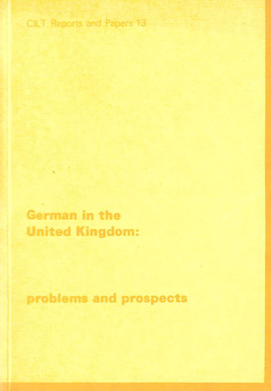 Image for German in the United Kingdom: Problems and Prospects (Reports and papers)
