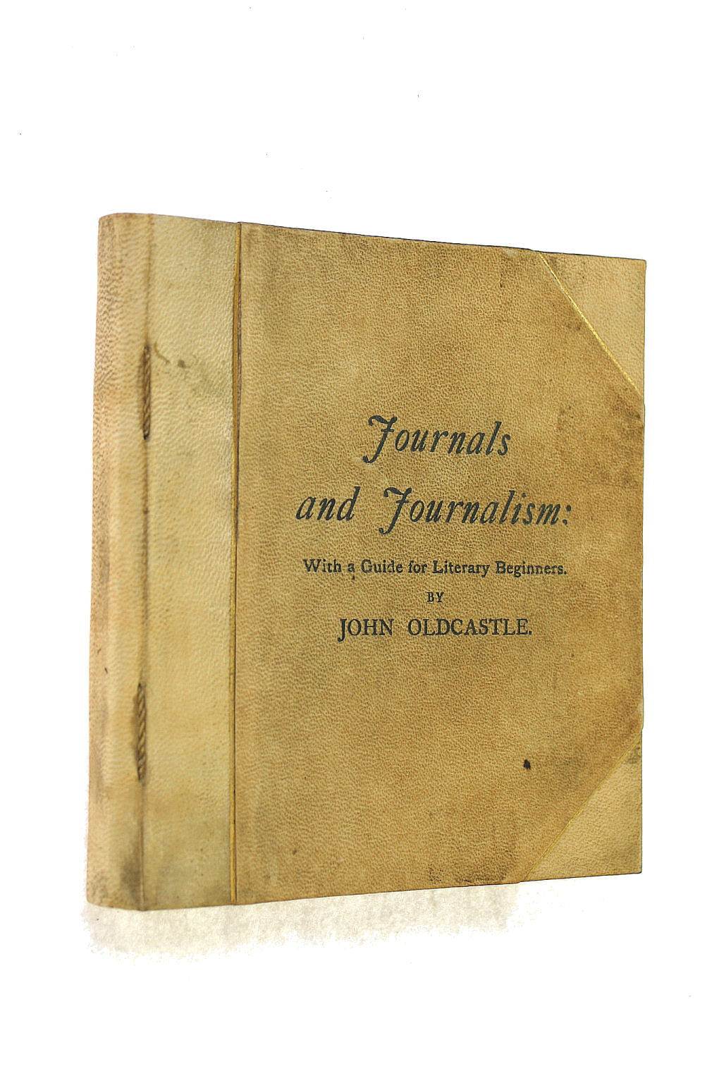 Image for Journals and Journalism : With a Guide for Literary Beginners
