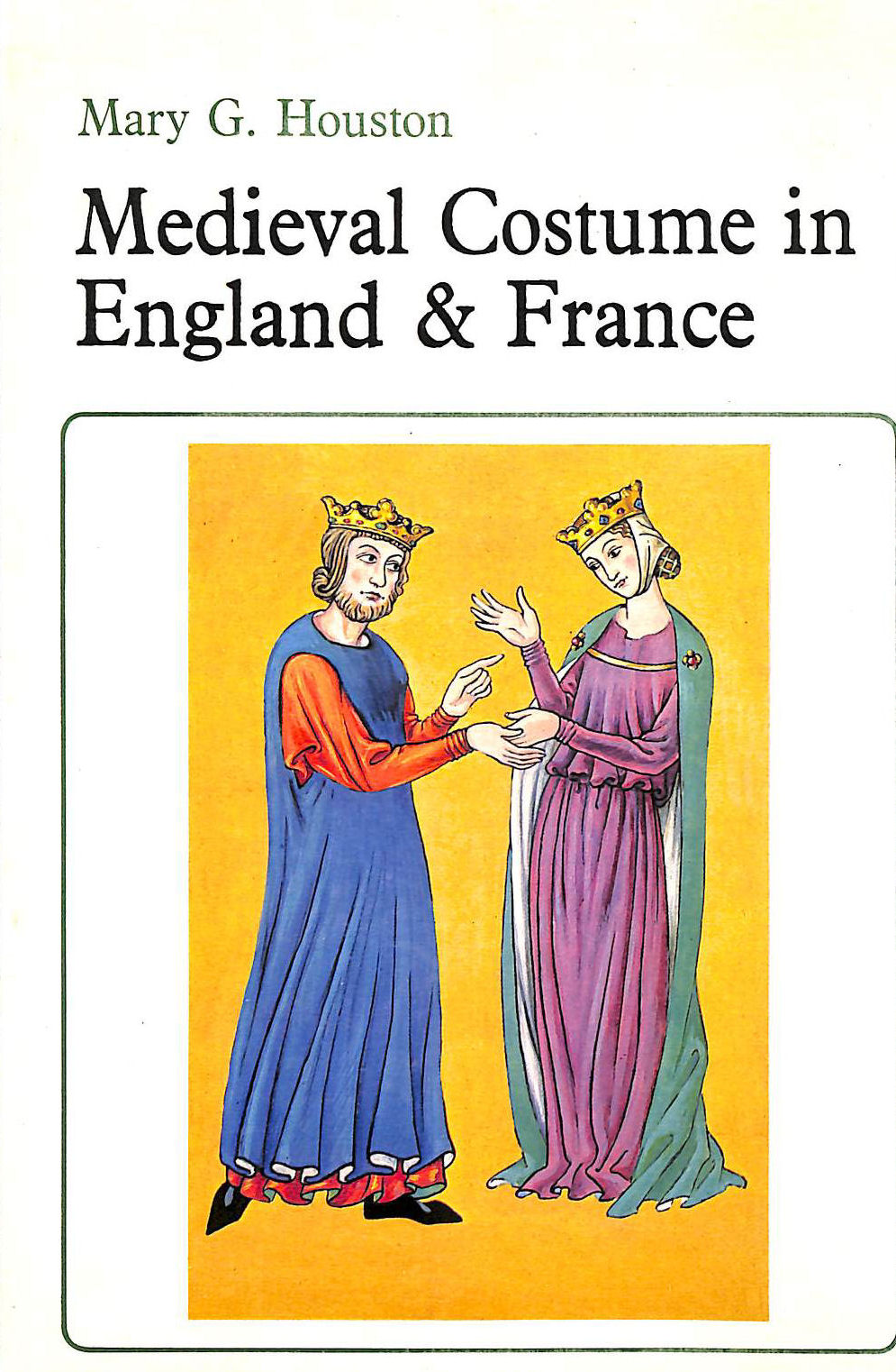 Image for Mediaeval Costume in England and France