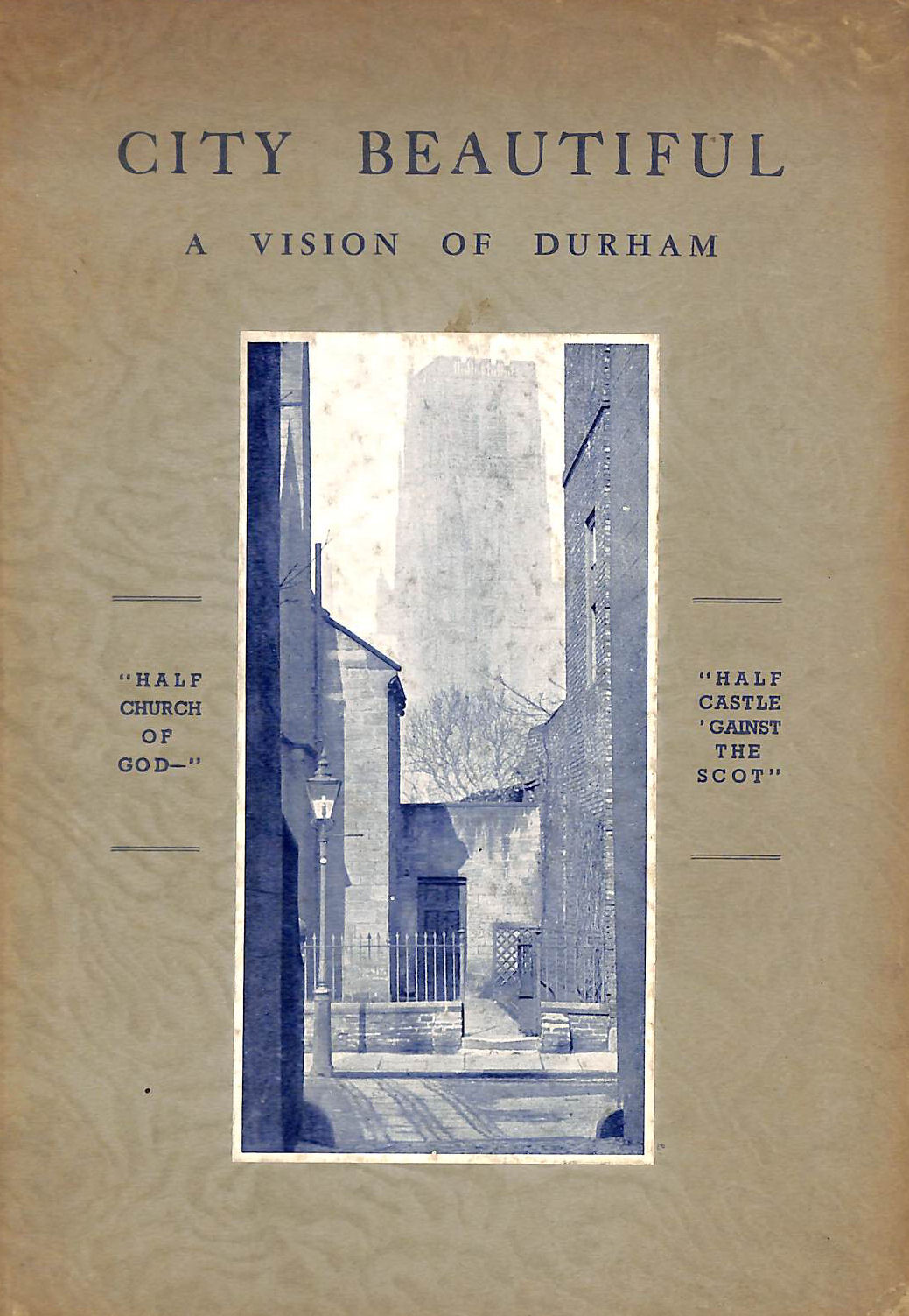 Image for City Beautiful, A Vision Of Durham.