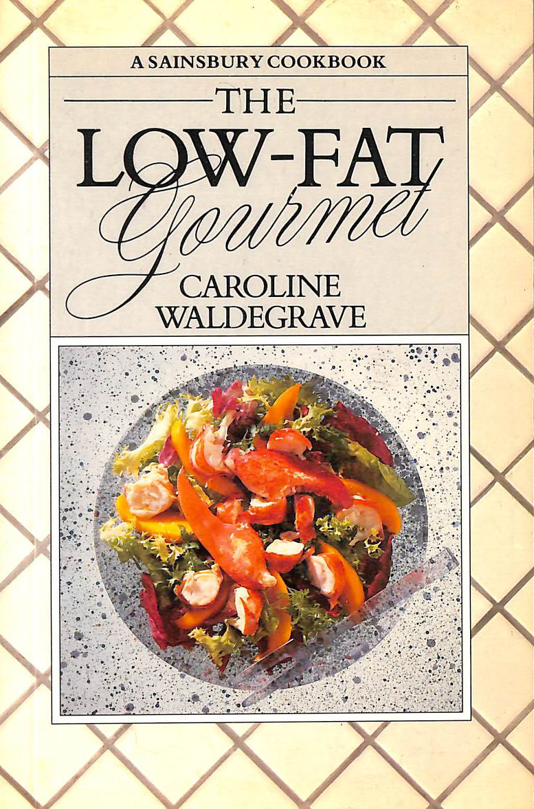 Image for A Sainsbury Cookbook - The Low-Fat Gourmet