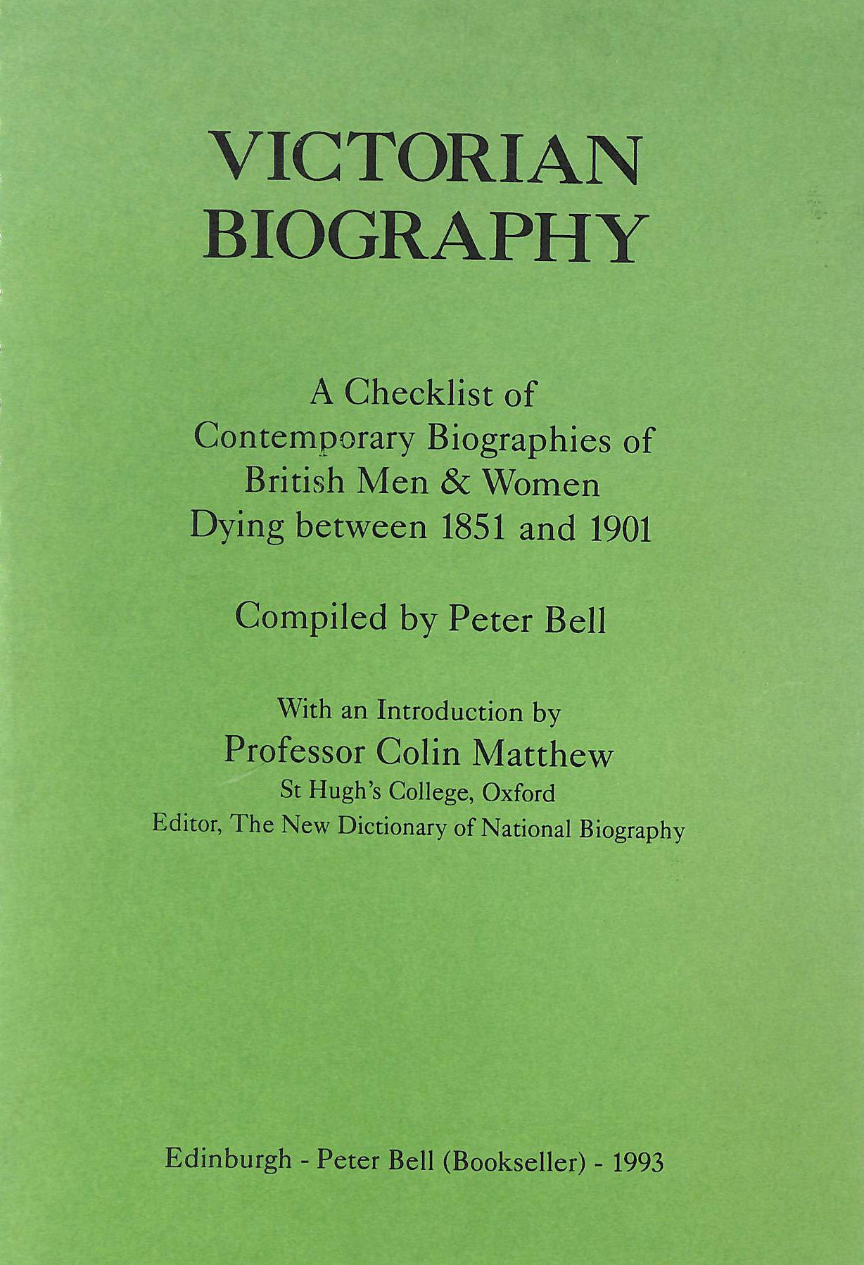 Image for Victorian Biography: A Checklist of Contemporary Biographies of British Men and Women Dying Between 1851 and 1901
