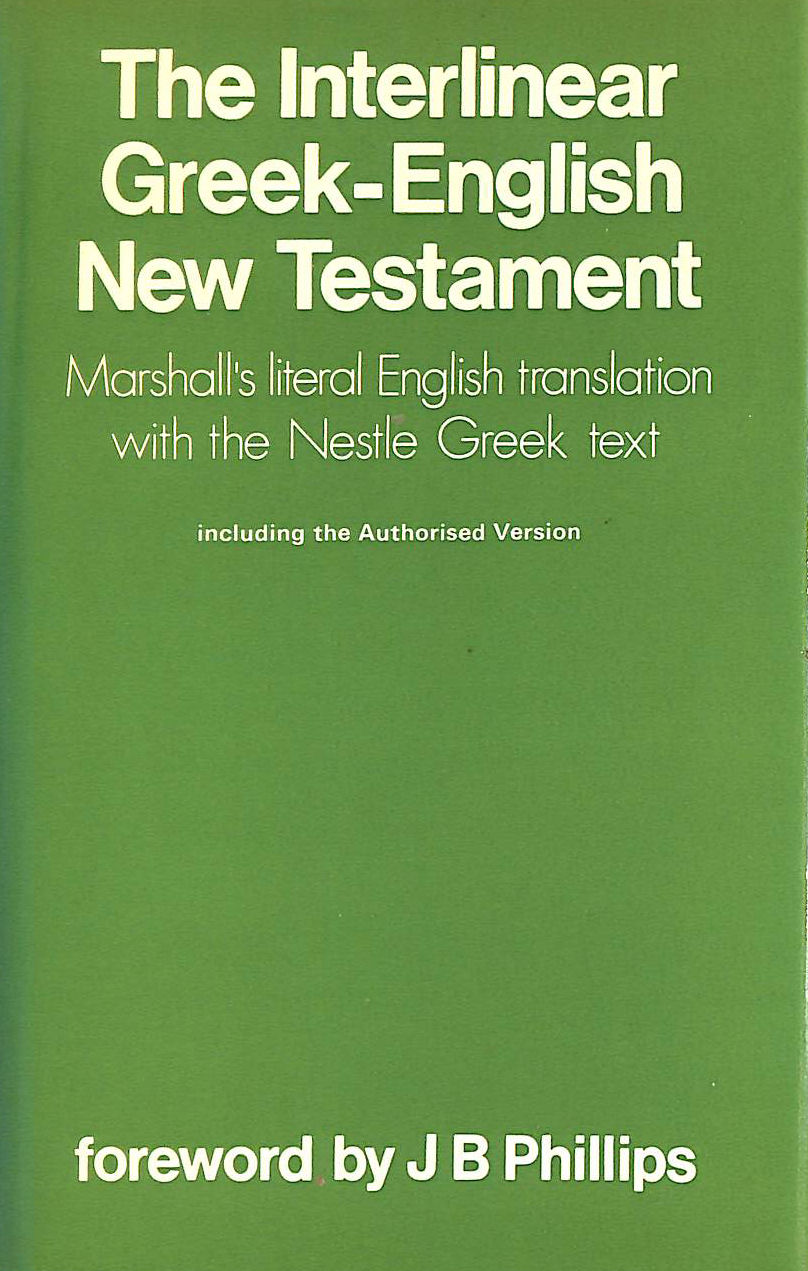 Image for The Interlinear Greek - English New Testament: Authorized King James Version: Interlinear Greek and English