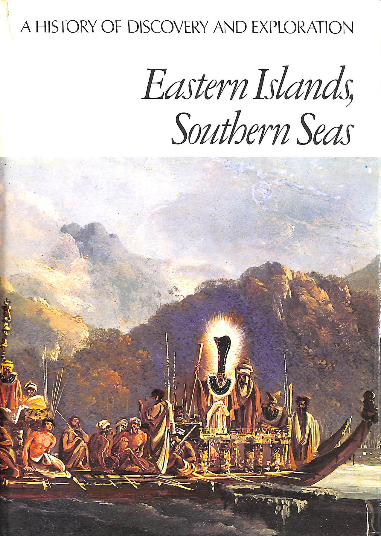 Image for Eastern Islands, Southern Seas (History of Discovery & Exploration S.)