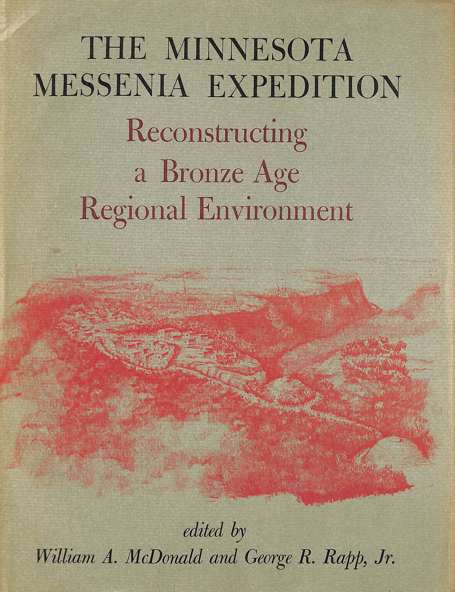 Image for Minnesota Messenia Expedition: Reconstructing a Bronze Age Regional Environment