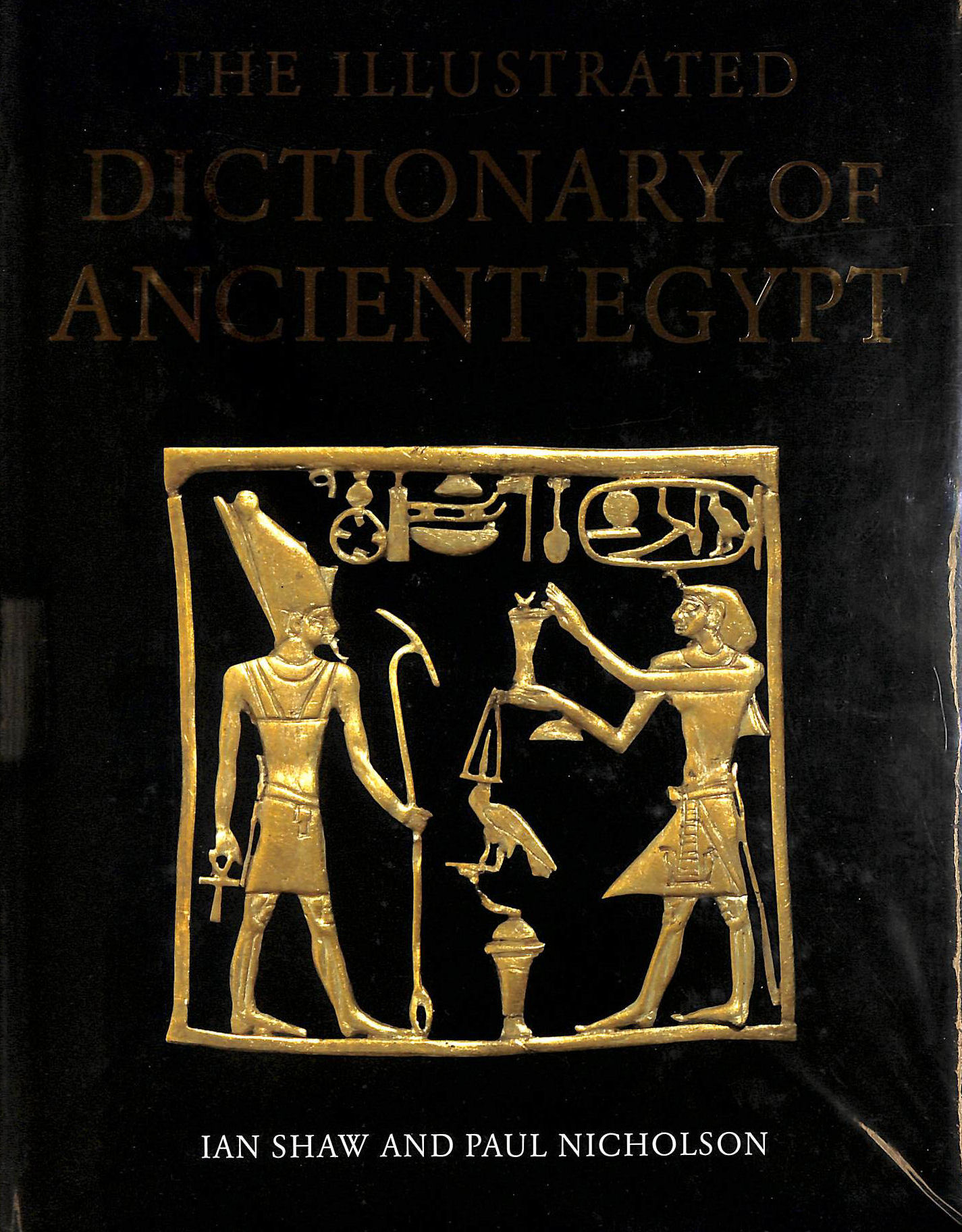 Image for Illustrated Dictionary of Ancient Egypt