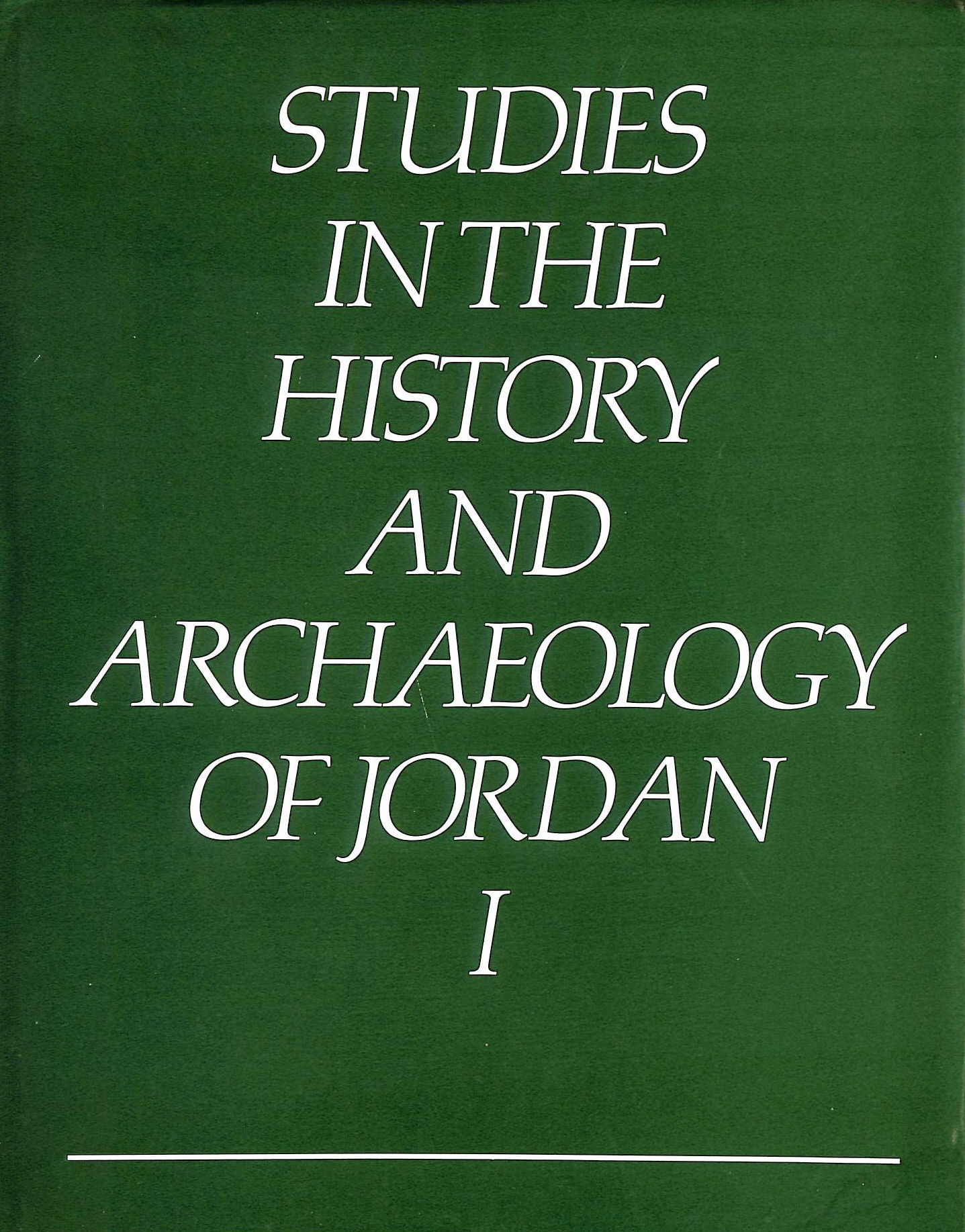 Image for Studies In The History And Archaeology Of Jordan 1