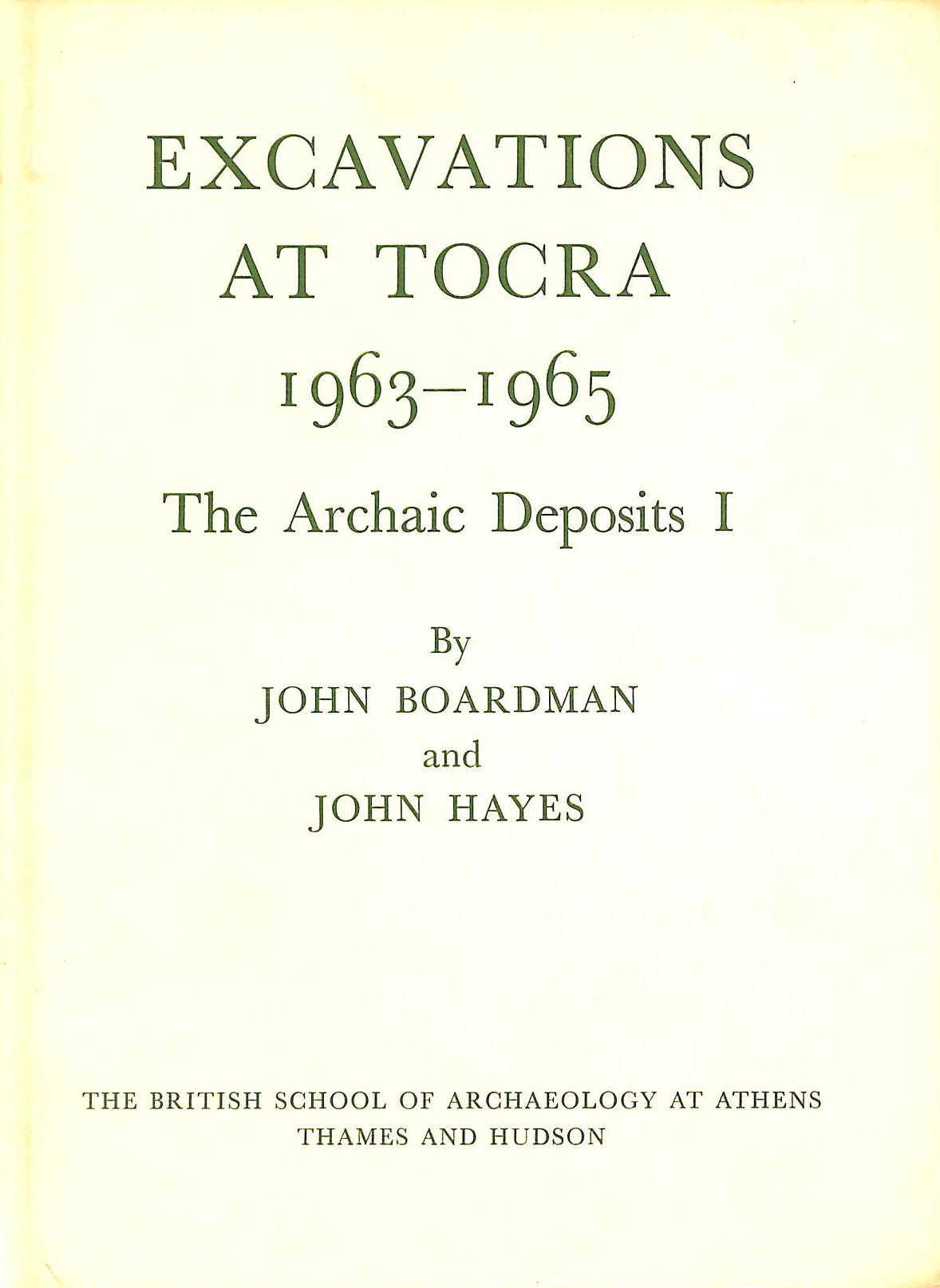 Image for Excavations at Tocra, 1963-65: Archaic Deposits v. 1 (British School of Archaeology , Athens, Publications)