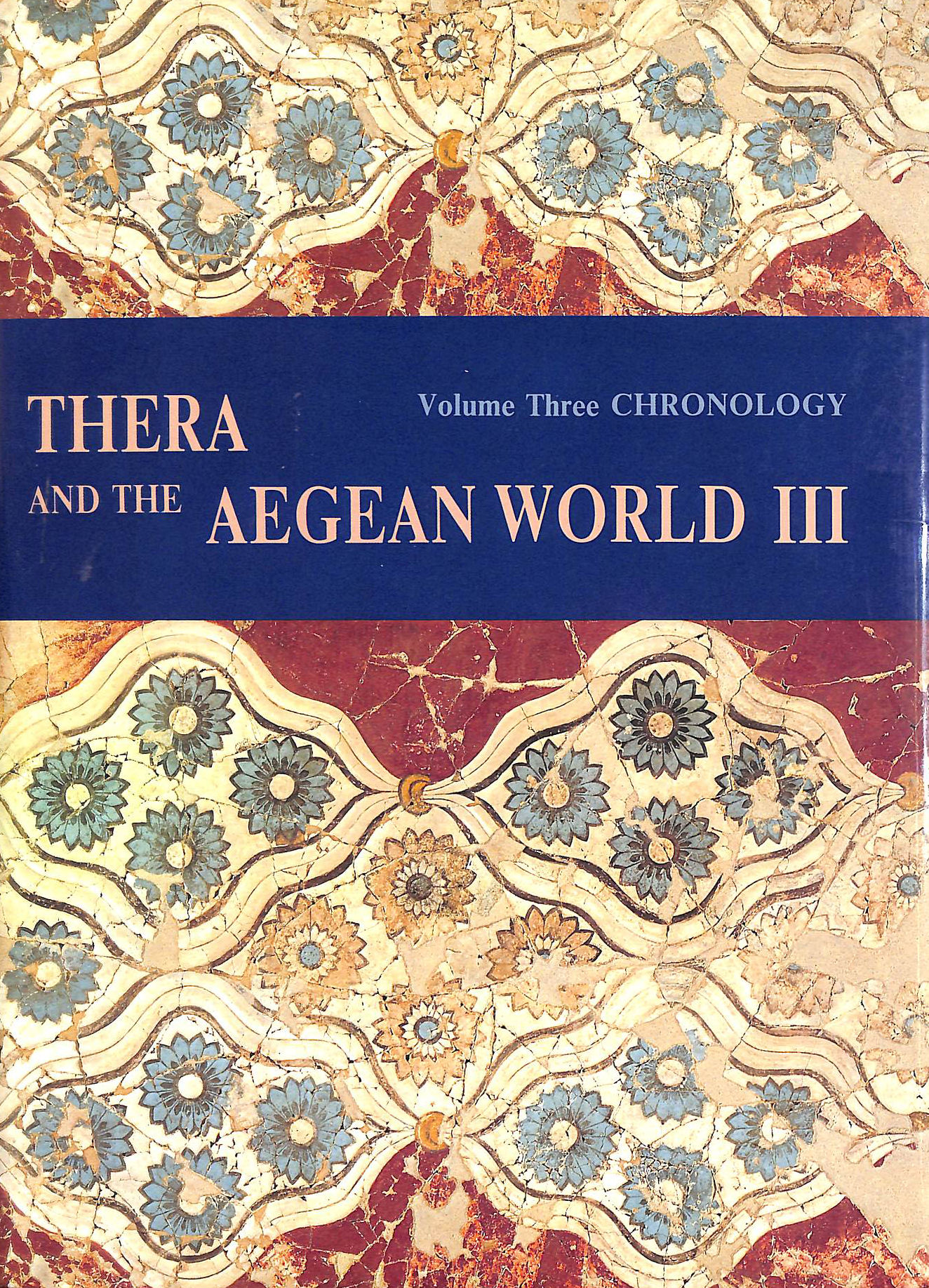 Image for Therea and the Aegean World Vol. 3 : Chronology