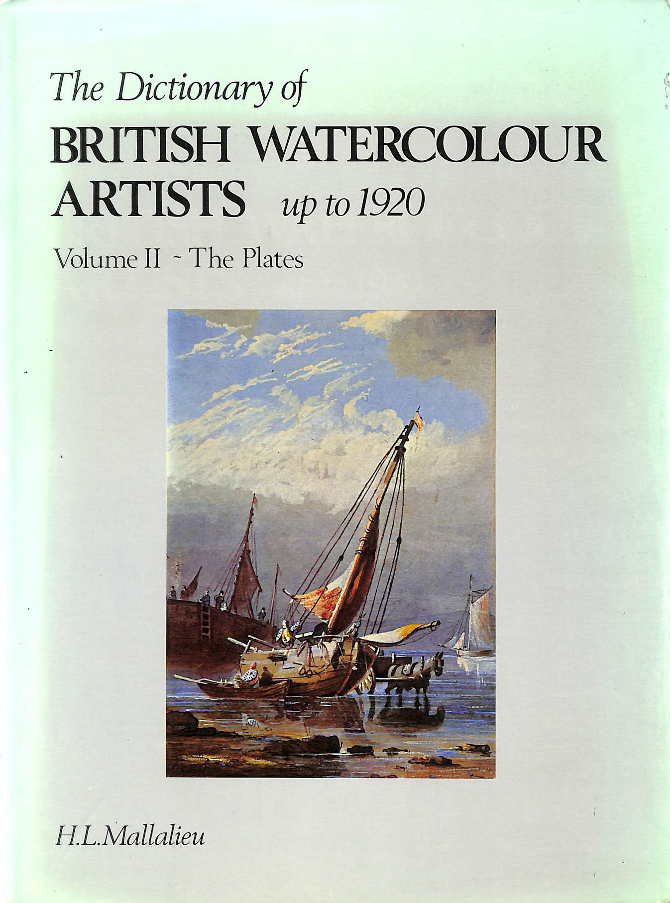Image for The Dictionary of British Watercolour Artists Up to 1920, volume 2: The Plates