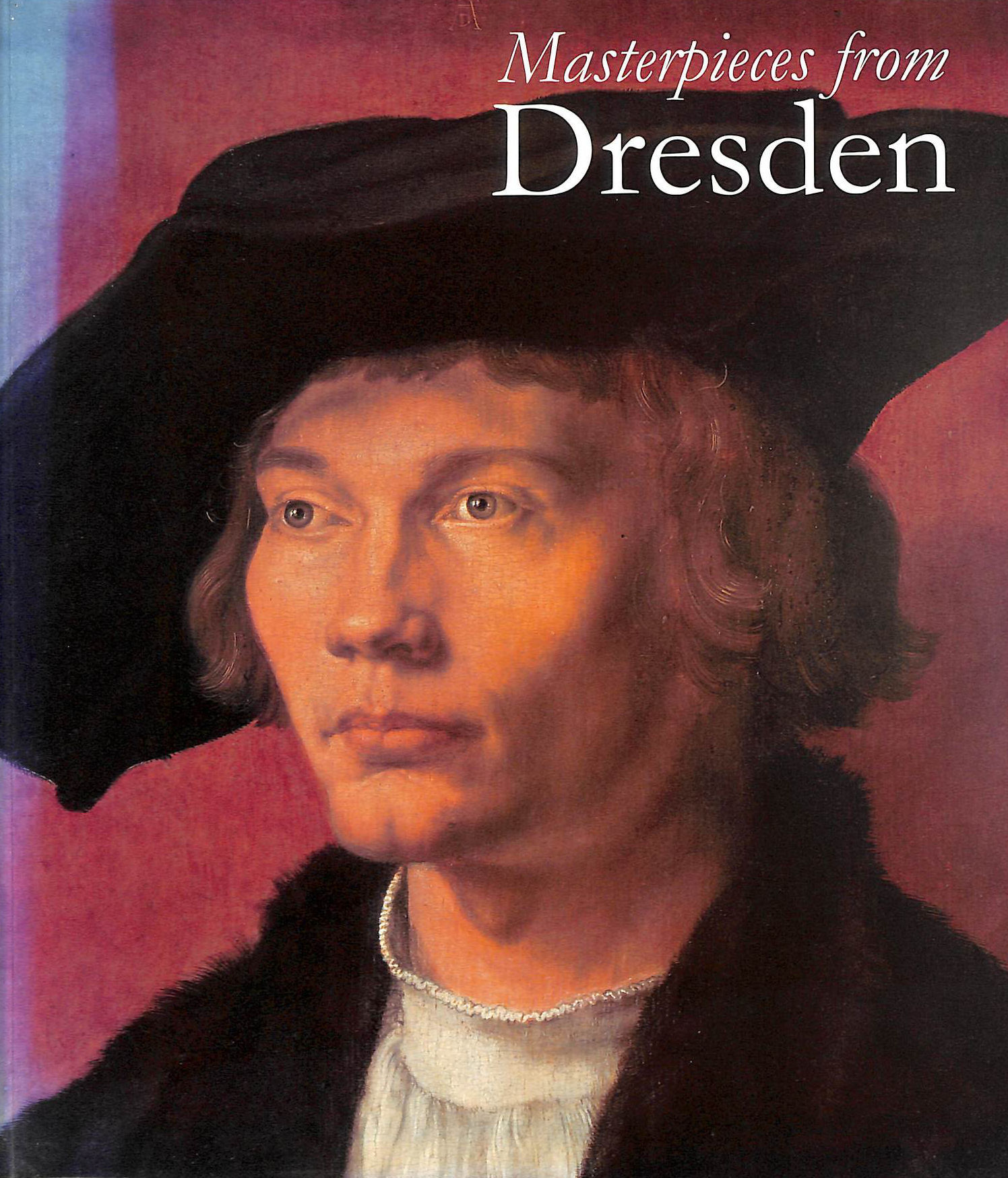 Image for Masterpieces from Dresden: Mantegna and Durer to Rubens and Canaletto