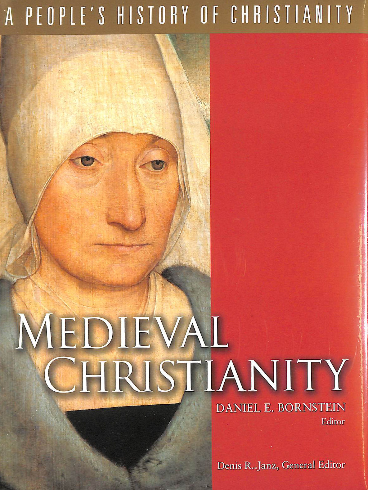 Image for Medieval Christianity: A People's History Of Christianity, Volume 4 (People's History of Christianity S.)