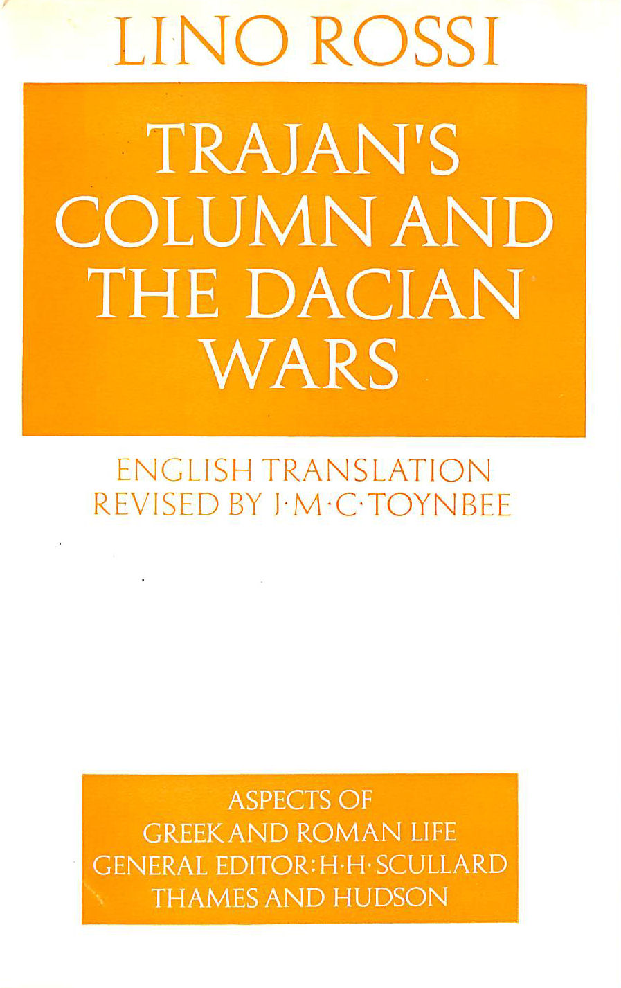 Image for Trajan's Column and the Dacian Wars (Aspects of Greek and Roman Life)