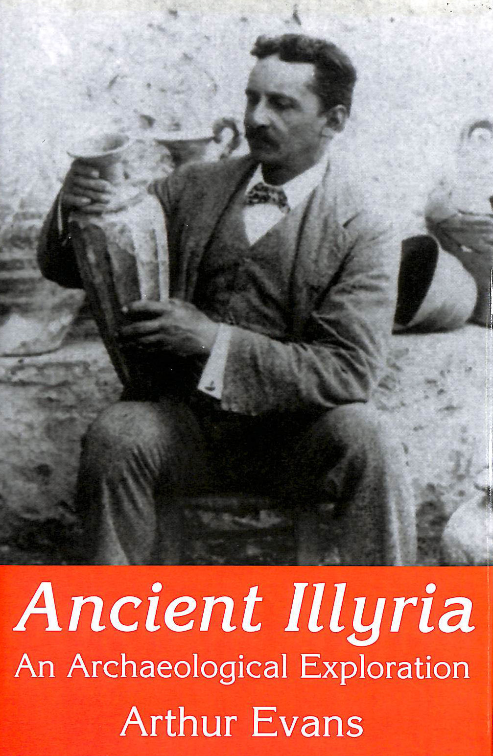Image for Ancient Illyria: An Archaeological Exploration