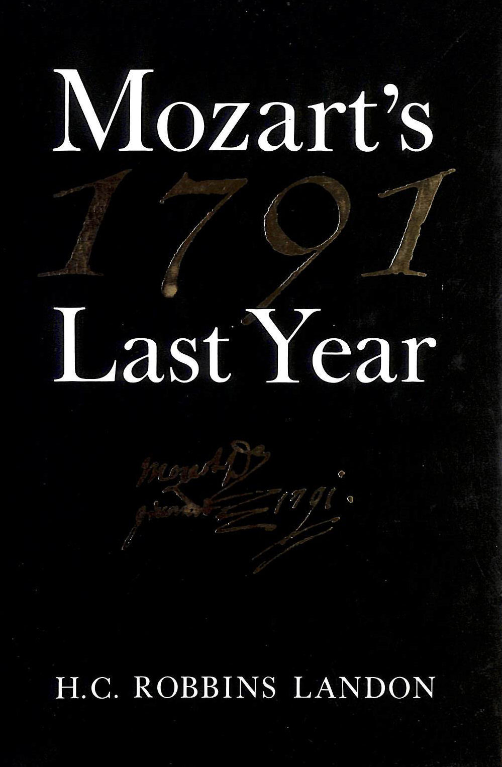 Image for 1791: Mozart's Last Year