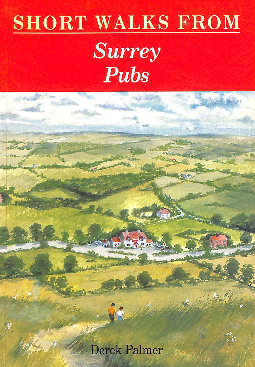 Image for Short Walks from Surrey Pubs (Pub Walks S.)