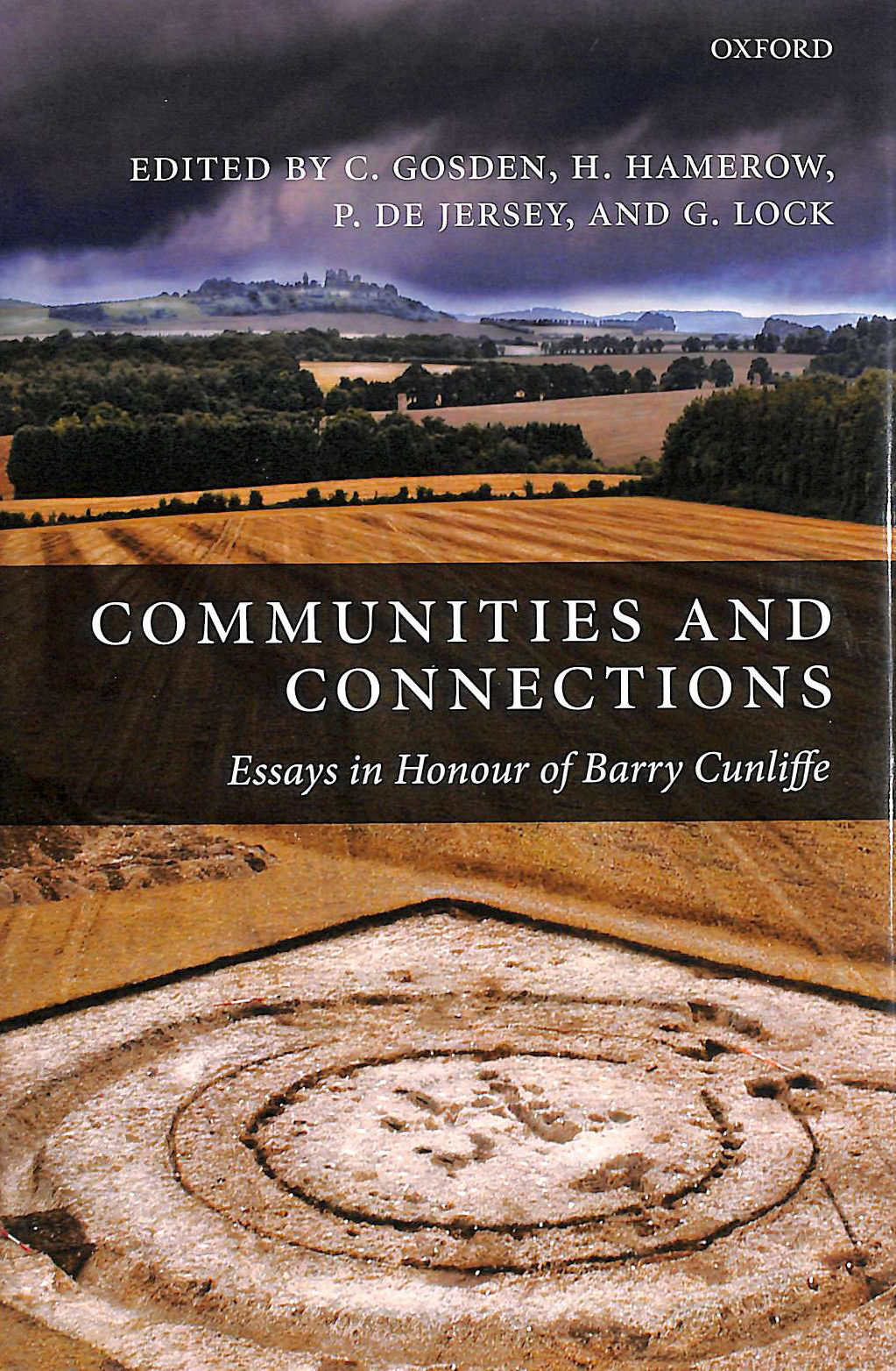 Image for Communities and Connections: Essays in Honour of Barry Cunliffe