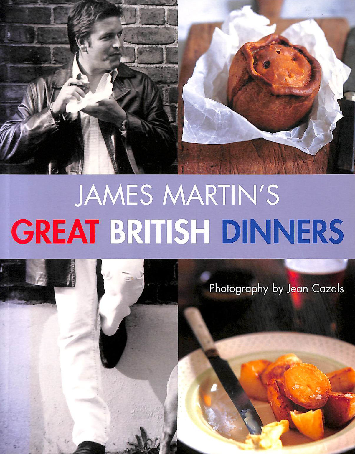 Image for James martin's great british dinners