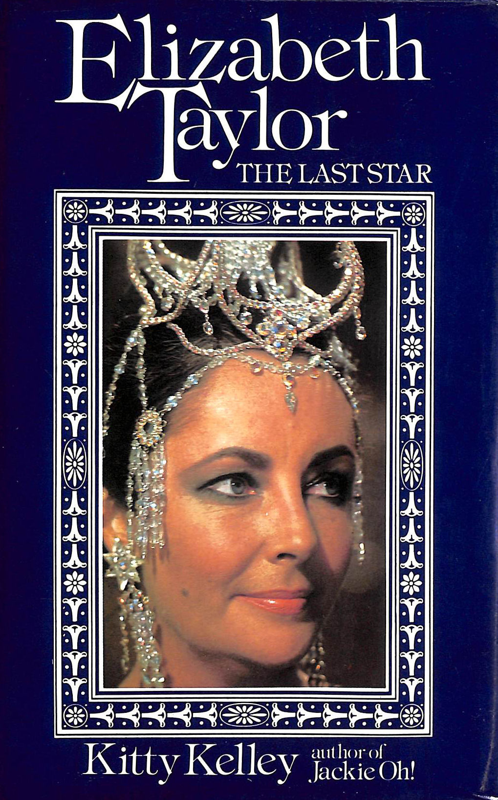 Image for Elizabeth Taylor: Last Movie Star: The Last Star