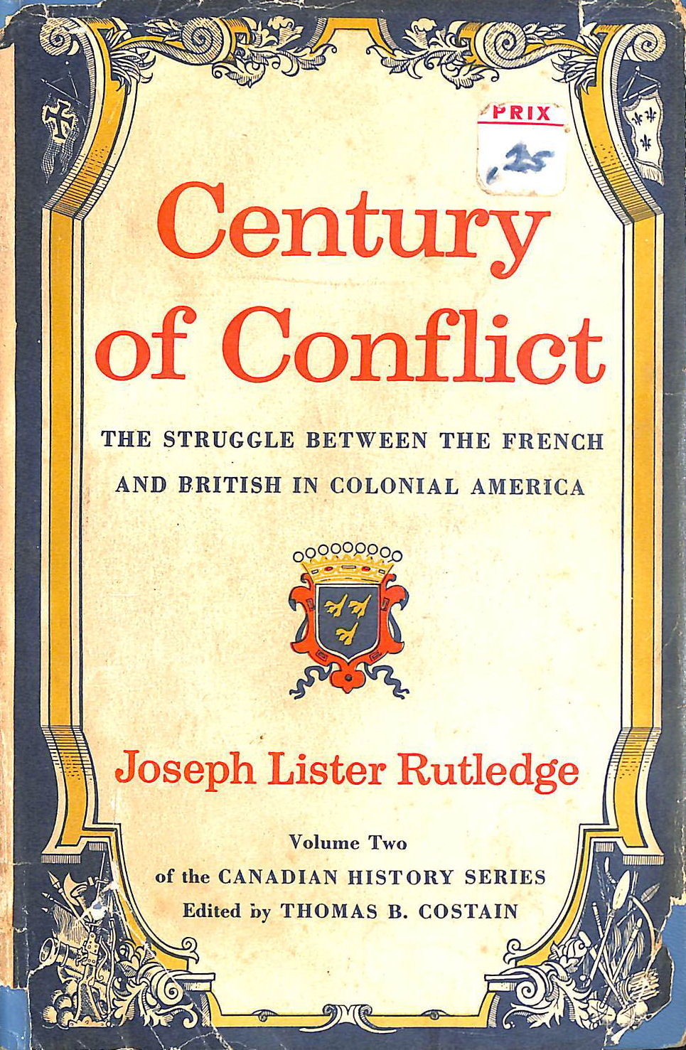 Image for Century Of Conflict: The Struggle Between The French And British In Colonial America