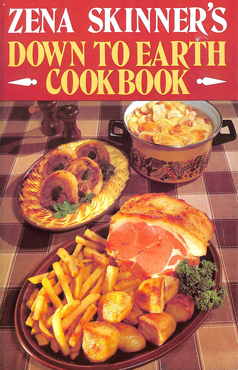 Image for Zena Skinner's Down to Earth Cook Book