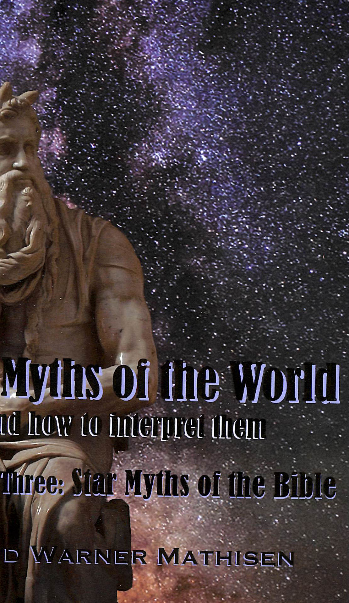 Image for Star Myths of the World, Volume Three: Star Myths of the Bible
