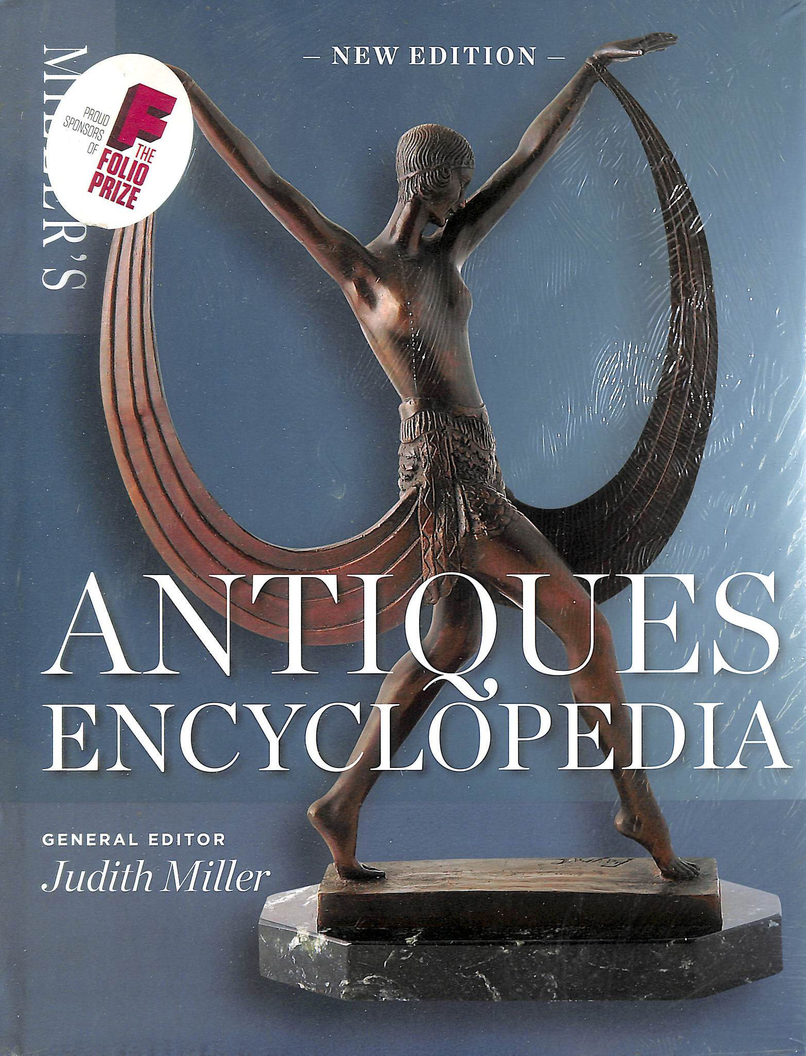 Image for Miller's Antiques Encyclopedia: The Comprehensive Guide to Antiques, Collecting and Collectables [Reference]