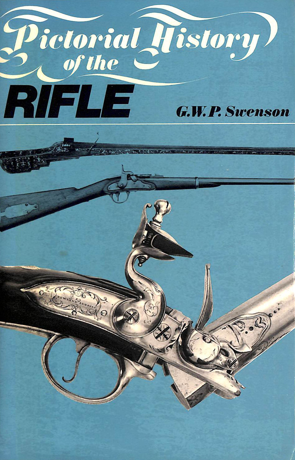 Image for Pictorial History of the Rifle