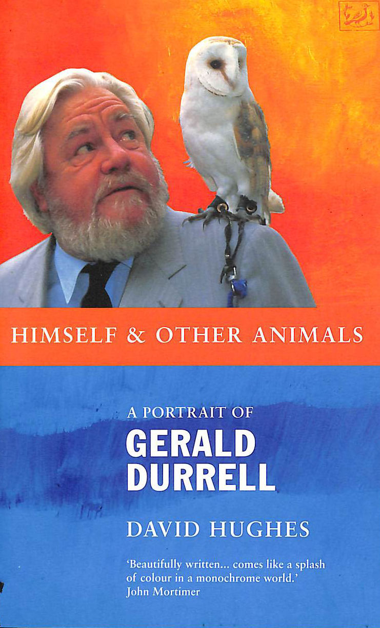 Image for Himself And Other Animals: A Portrait of Gerald Durrell