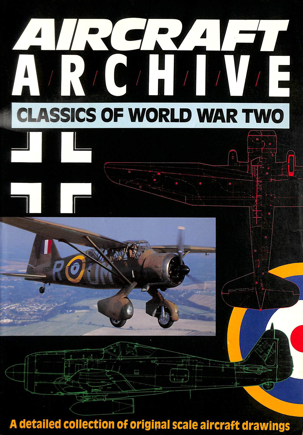 Image for Aircraft Archive; A detailed collection of original scale aircraft drawings: Classics of World War II